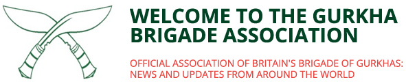 Welcome to the Gurkha Brigade Association - Official association of Britain's Brigade of Gurkhas: News and updates from around the world